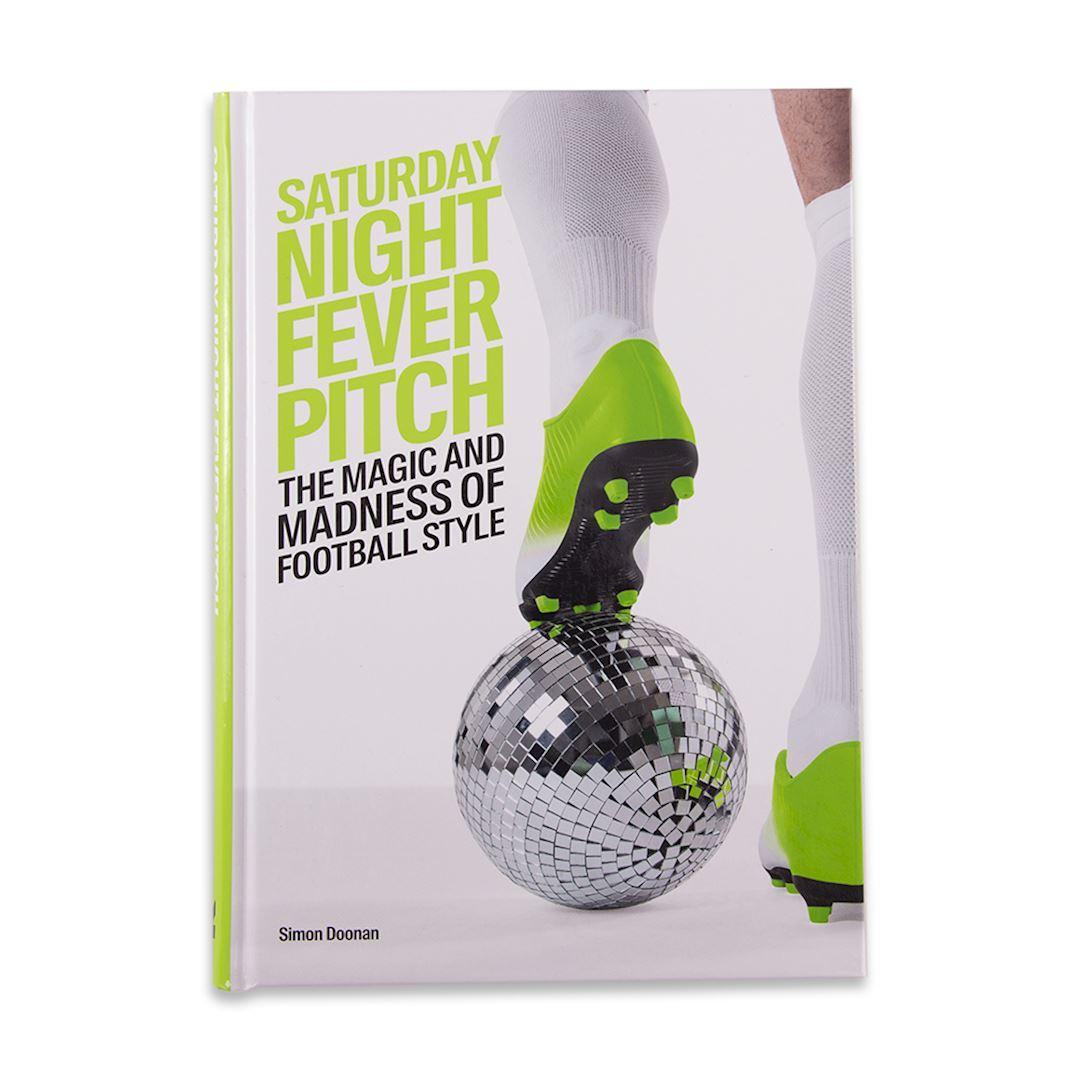 Saturday Night Fever Pitch - The magic and madness of football style | 1 | COPA