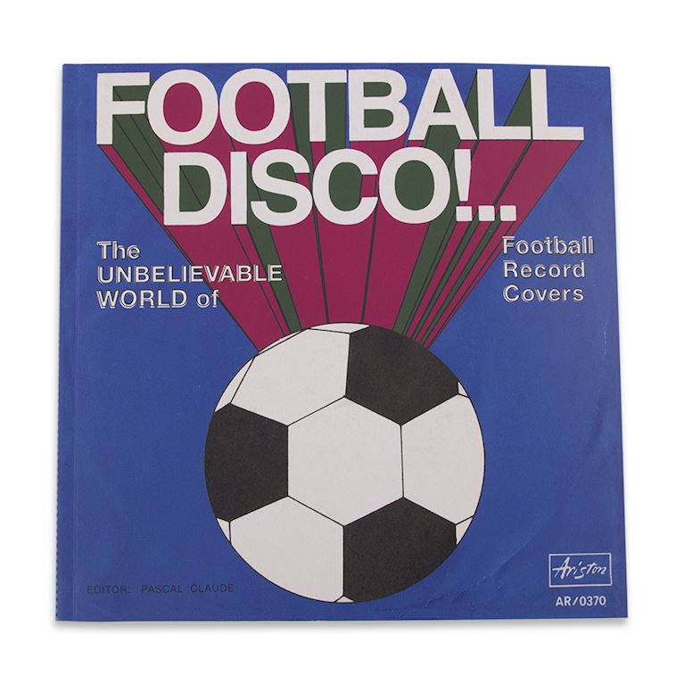 1995 | Football Disco - The Unbelievable World Of Football Record Covers | 1 | COPA